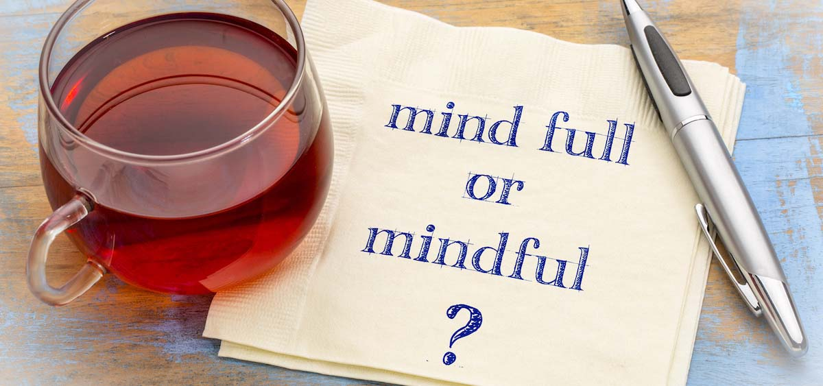 5 easy ways to become more mindful